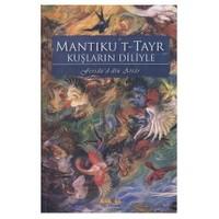 Mantıku't-tayr / Kuşların Diliyle - Feridüddin-i Attar