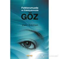 Folklorumuzda ve Edebiyatımızda Göz