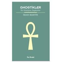 Gnostikler - İlk Hristiyan Sapkınlar