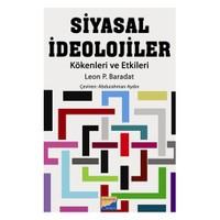 Siyasal İdeolojiler (Kökenleri Ve Etkileri)-Leon P. Baradat