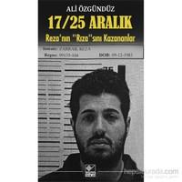 """17, 25 Aralık Reza'Nın """"Rıza""""Sını Kazananlar"""