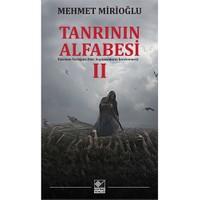 Tanrının Alfabesi 2-Mehmet Mirioğlu