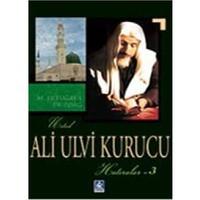 Ali Ulvi Kurucu 1 - M. Ertuğrul Düzdağ