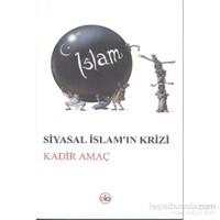 Siyasal İslamın Krizi