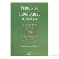 Ferhenga Erdnigariye (Coğrafya)-Abdurrahman Önen
