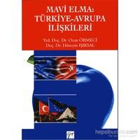Mavi Elma: Türkiye Avrupa İlişkileri - Hüseyin Işıksal