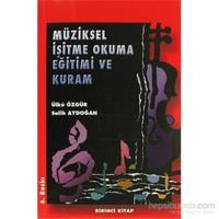 Müziksel İşitme Okuma Eğitimi ve Kuram (Birinci Kitap)
