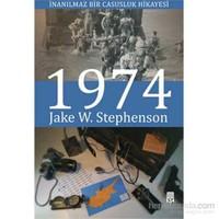 İnanılmaz Bir Casusluk Hikayesi 1974-Jake W. Stephenson