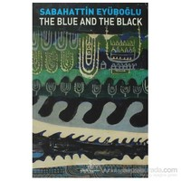 The Blue And The Black-Sabahattin Eyüboğlu