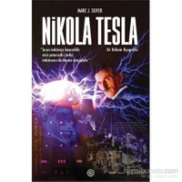 Nikola Tesla - Bir Dâhinin Biyografisi