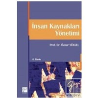 İnsan Kaynakları Yönetimi (Öznur Yüksel) - Turgut Gündüz