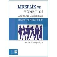 Liderlik Ve Yönetici Davranış Geliştirme Testler Ve Alıştırmalar