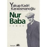 Nur Baba - Yakup Kadri Karaosmanoğlu