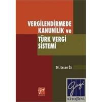 Vergilendirmede Kanunilik Ve Türk Vergi Sistemi