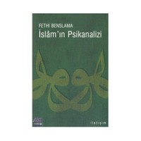 İslam'In Psikanalizi-Fethi Benslama