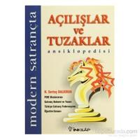 Modern Satrançta Açılışlar Ve Tuzaklar Ansiklopedisi - H. Sertaç Dalkıran