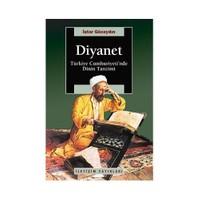 Diyanet - Türkiye Cumhuriyeti'nde Dinin Tanzimi