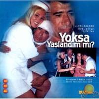 Yoksa Yaşlandınmı ( VCD )