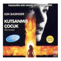 Kutsanmış Çocuk (Bless The Child) ( VCD )