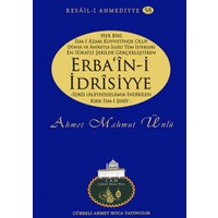 Erba'in-i İdrisiyye - Ahmet Mahmut Ünlü