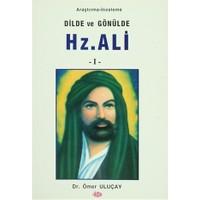 Dilde ve Gönülde Hz. Ali (2 Kitap Takım)