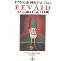 Hünkar Hacı Bektaş Veli - Fevaid