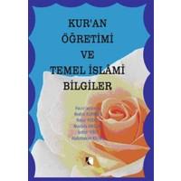 Kur'an Öğretimi ve Temel İslami Bilgiler