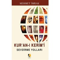 Kur'an-ı Kerim'i Sevdirme Yolları