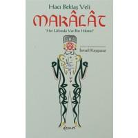 Hacı Bektaş Veli - Makalat