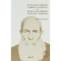 Kur'an'da Hikmet Tarihte Hakikat ve Kur'an'da Hikmet İncil'de Hakikat