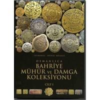 İstanbul Deniz Müzesi, Osmanlıca Bahriye Mühür ve Damga Koleksiyonu (2 Cilt)