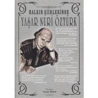 Halkın Şiirlerinde Yaşar Nuri Öztürk