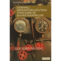 Osmanlı İmparatorluğunda Yenileşme ve Buhar Makineleri
