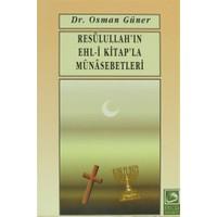 Resulullah'ın Ehl-i Kitap'la Münasebetleri
