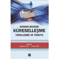 Dünden Bugüne Küreselleşme Yerelleşme ve Türkiye