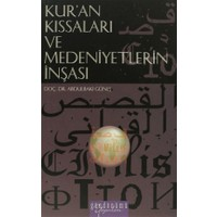 Kur'an Kıssaları ve Medeniyetlerin İnşası