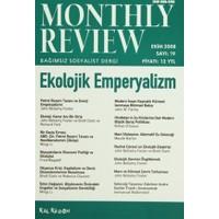 Monthly Review Bağımsız Sosyalist Dergi Sayı: 19 / Ekim 2008