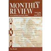 Monthly Review Bağımsız Sosyalist Dergi Sayı: 9 / Eylül 2006