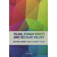 Islam, Human Rights and Secular Values