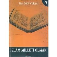İslam Milleti Olmak