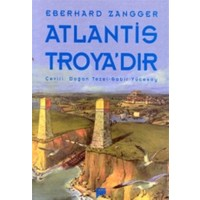Atlantis Troya'dır