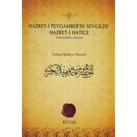 Hazret-i Peygamber'in Sevgilisi Hazret-i Hatice