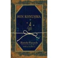 Son Konuşma - Randy Pausch