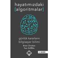 Hayatımızdaki Algoritmalar: Günlük Kararların Bilgisayar Bilimi