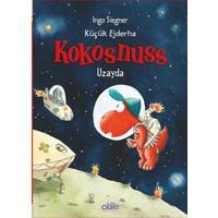 Küçük Ejderha Kokosnuss Uzayda - Ingo Siegner