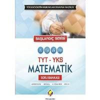 Final Tyt Yks Matematik Soru Bankası (Başlangıç Serisi)