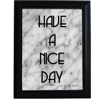 Design Markett Have A Nice Day Çerçeveli Poster