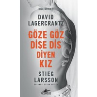 Göze Göz Dişe Diş Diyen Kız - Millennium Serisi 5 - David Lagercrantz