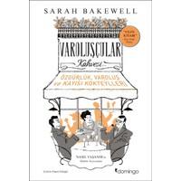 Varoluşçular Kahvesi - Sarah Bakewell