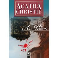 Acı Kahve - Agatha Christie
